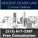 Vincent Oliver Law - Los Angeles and Southern California Criminal Defense